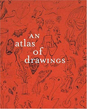 An Atlas of Drawings: Transforming Chronologies 9780870706677