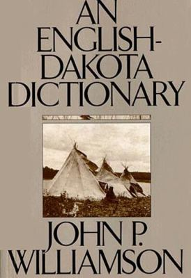 An English Dakota Dictionary 9780873512831
