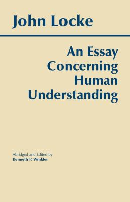 An Essay Concerning Human Understanding: Abridged, with Introduction & Notes 9780872202160