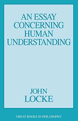 An Essay Concerning Human Understanding: 2 Vols. in 1 9780879759179
