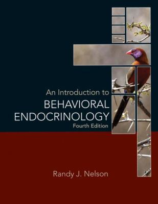 An Introduction to Behavioral Endocrinology 9780878936205