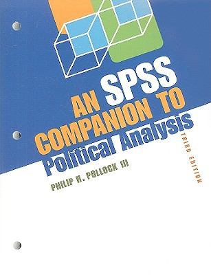 An SPSS Companion to Political Analysis [With CDROM] 9780872896079