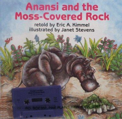 Anansi and the Moss-Covered Rock [With Paperback Book] 9780874991703