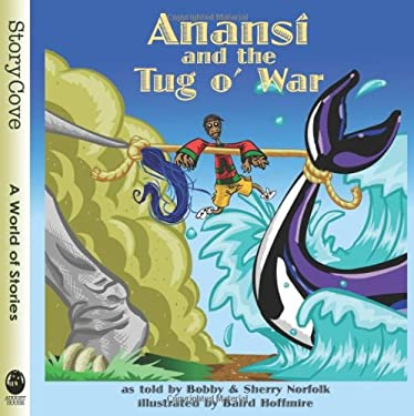 Anansi and the Tug O' War 9780874838251