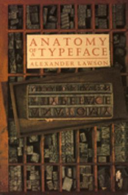 Anatomy of a Typeface 9780879233334