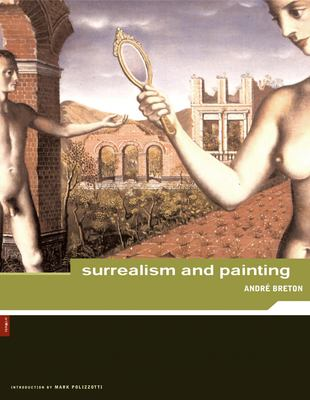 Andre Breton: Surrealism and Painting 9780878466283