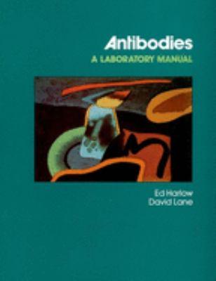 Antibodies: A Laboratory Manual