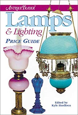 Antique Trader Lamps & Lighting Price Guide 9780873494168