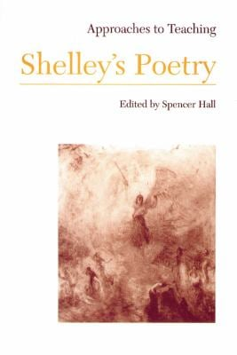 Approaches to Teaching Shelley's Poetry
