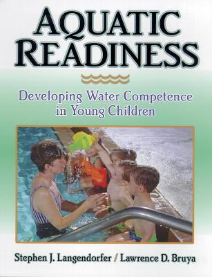 Aquatic Readiness Developing Water Competence in Young Children 9780873226639