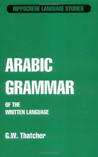 Arabic Grammar: Of the Written Language 9780870521010