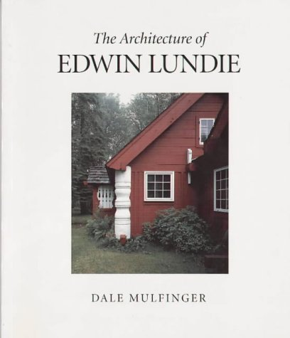 Architecture of Edwin Lundie 9780873513142