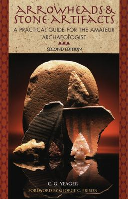 Arrowheads and Stone Artifacts 9780871089120