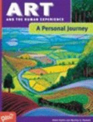 Art and the Human Experience, A Personal Journey 9780871925589