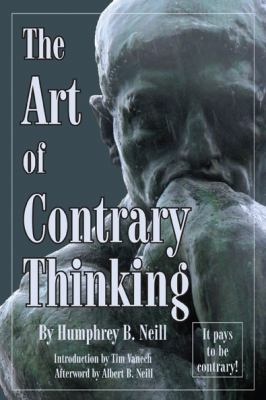 Art of Contrary Thinking 9780870041105