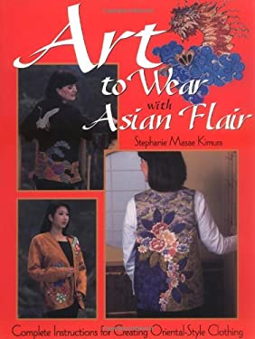 Art to Wear with Asian Flair 9780873492270