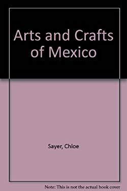 Arts and Crafts of Mexico 9780877017813