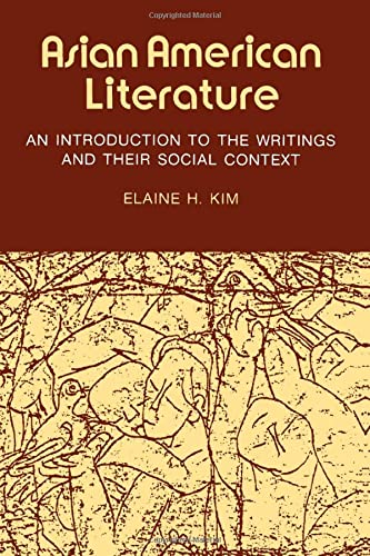 Asian American Literature: An Introduction to the Writings and Their Social Context 9780877223528