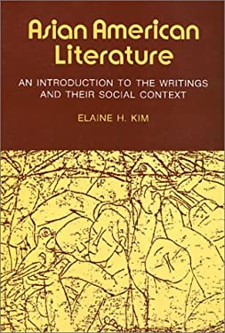 Asian American Literature, an Introduction to the Writings and Their Social Context 9780877222606
