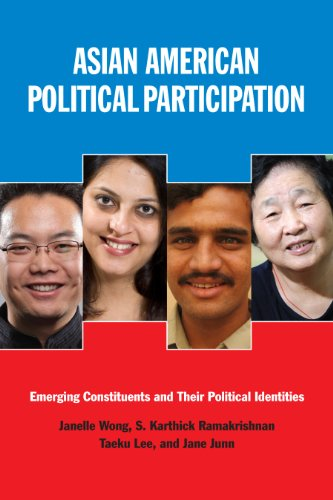 Asian American Political Participation: Emerging Constituents and Their Political Identities 9780871549624