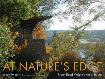 At Nature's Edge: Frank Lloyd Wright's Artist Studio 9780874808773