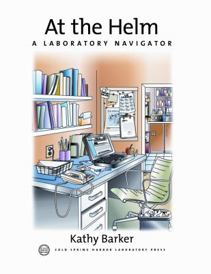 At the Helm: A Laboratory Navigator (C) 9780879695835