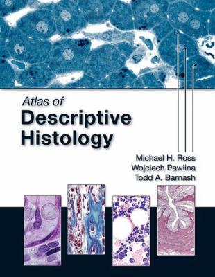 Atlas of Descriptive Histology 9780878936960