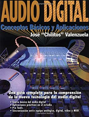 Audio Digital: Conceptos Basicos y Aplicaciones 9780879304300