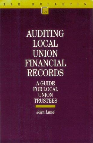 Auditing Local Union Financial Records