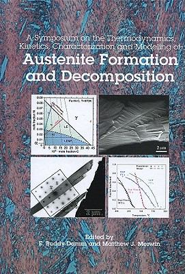Austenite Formation and Decomposition 9780873395595