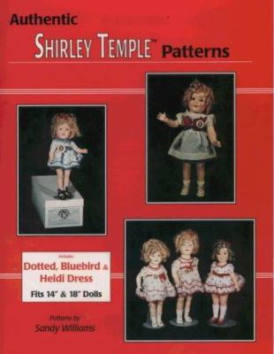 Authentic Shirley Temple Patterns 9780875884998