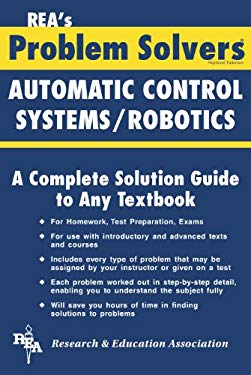 Automatic Control Systems / Robotics Problem Solver 9780878915422