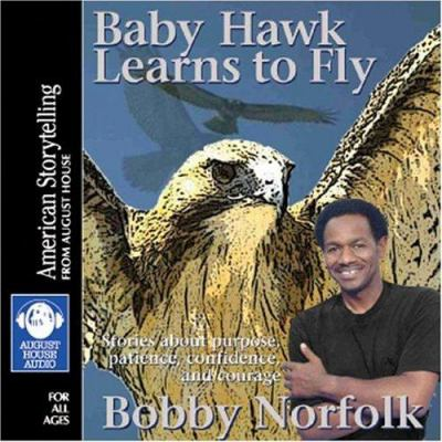 Baby Hawk Learns to Fly 9780874837476