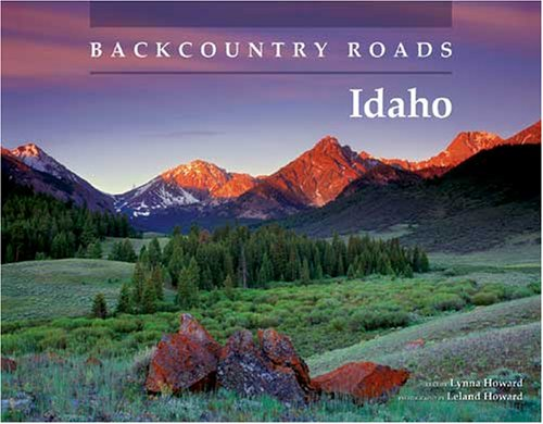 Backcountry Roads: Idaho 9780870044595