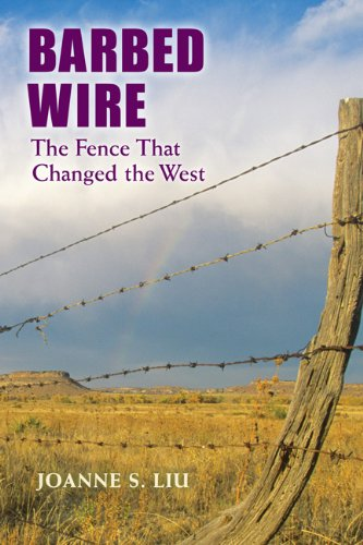 Barbed Wire: The Fence That Changed the West 9780878425570