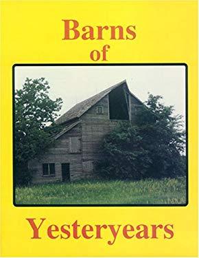 Barns of Yesteryears 9780879612238