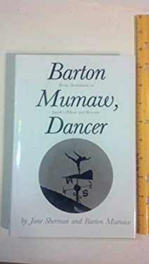 Barton Mumaw, Dancer: From Denishawn to Jacob's Pillow and Beyond