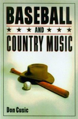 Baseball and Country Music 9780879728588