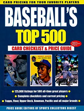 Baseball's Top 500: Card Checklist & Price Guide 9780873417822