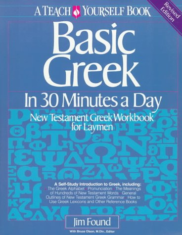 Basic Greek in 30 Minutes a Day 9780871232854