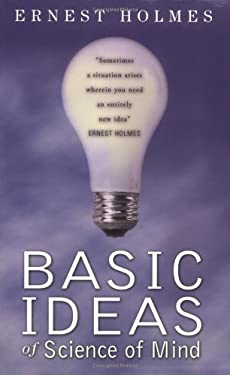 Basic Ideas of Science of Mind 9780875166230