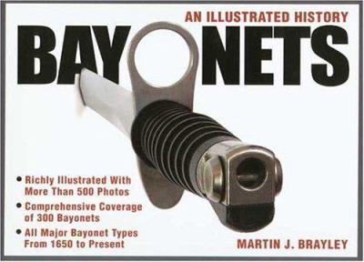 Bayonets - An Illustrated History 9780873498708