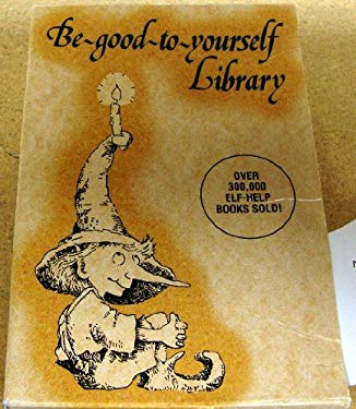 Be-Good-To-Yourself Library 9780870292378