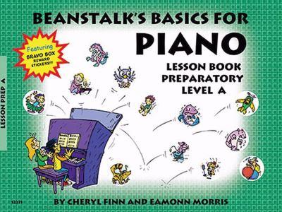 Beanstalk's Basics for Piano: Lesson Book Preparatory Book a 9780877180371