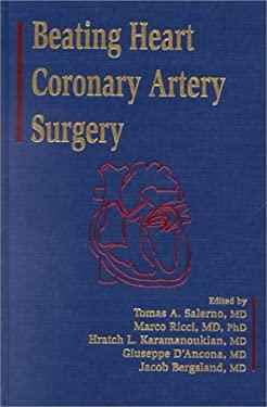 Beating Heart Coronary Artery Surgery 9780879934736