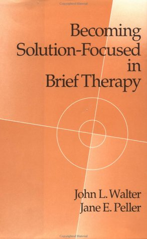Becoming Solution-Focused in Brief Therapy: A Developmental Perspective on Sexual Abuse Using Projective Drawings 9780876306536