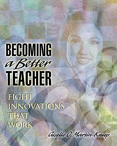 Becoming a Better Teacher: Eight Innovations That Work 9780871203854