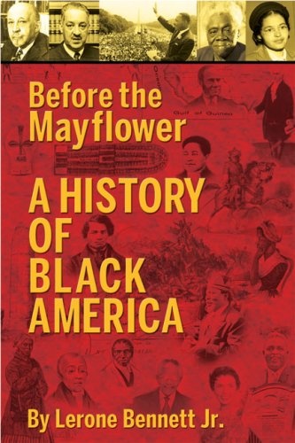Before the Mayflower: A History of Black America 9780874850079