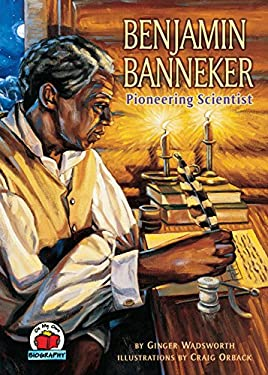 Benjamin Banneker: Pioneering Scientist 9780876149164