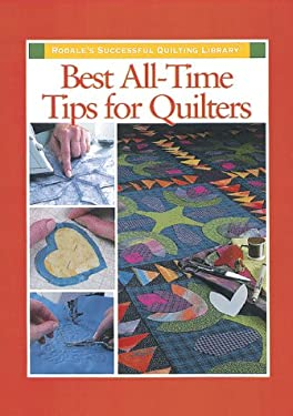 Best All-Time Tips for Quilters 9780875968223